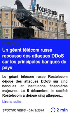 Technologie russie un geant telecom russe repousse des attaques ddos sur les principales banques du pays