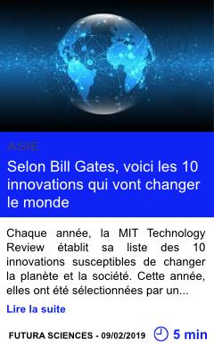 Technologie selon bill gates voici les 10 innovations qui vont changer le monde page001