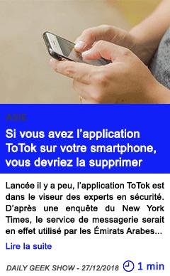Technologie si vous avez l application totok sur votre smartphone vous devriez la supprimer