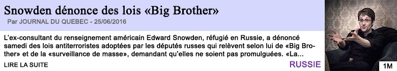 Technologie snowden denonce des lois big brother