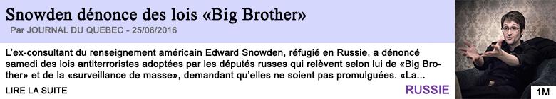 Technologie snowden denonce des lois big brother
