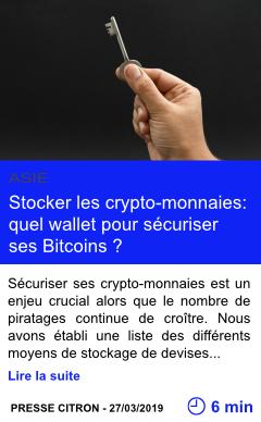 Technologie stocker les crypto monnaies quel wallet pour securiser ses bitcoins page001