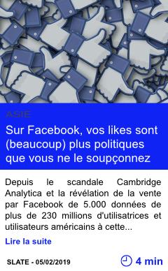Technologie sur facebook vos likes sont beaucoup plus politiques que vous ne le soupconnez page001