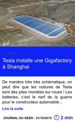 Technologie tesla installe une gigafactory a shanghai page001
