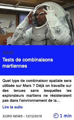 Technologie tests de combinaisons martiennes