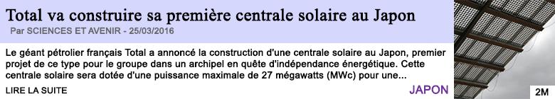 Technologie total va construire sa premiere centrale solaire au japon