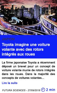 Technologie toyota imagine une voiture volante avec des rotors integres aux roues