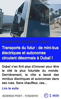 Technologie transports du futur de mini bus electriques et autonomes circulent desormais a dubai