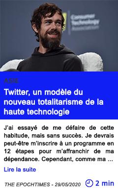 Technologie twitter un modele du nouveau totalitarisme de la haute technologie