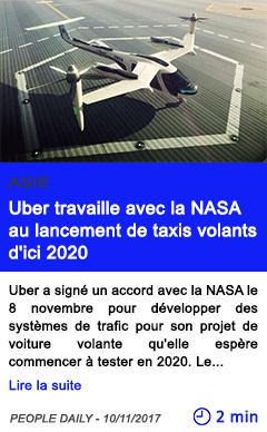 Technologie uber travaille avec la nasa au lancement de taxis volants d ici 2020