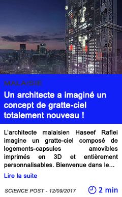 Technologie un architecte a imagine un concept de gratte ciel totalement nouveau