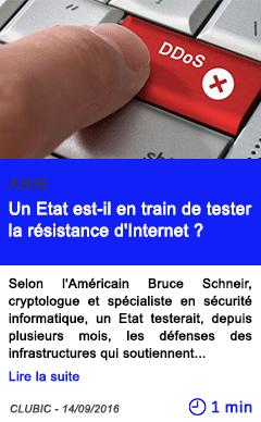 Technologie un etat est il en train de tester la resistance d internet