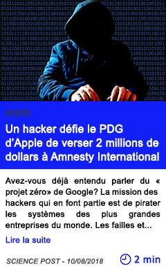 Technologie un hacker defie le pdg d apple de verser 2 millions de dollars a amnesty international