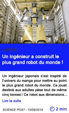Technologie un ingenieur a construit le plus grand robot du monde