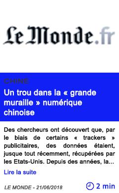 Technologie un trou dans la grande muraille numerique chinoise