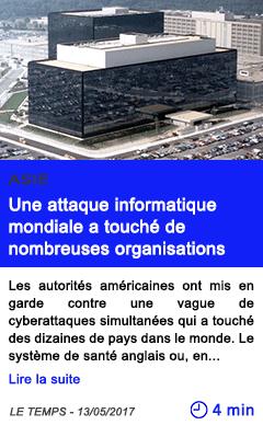 Technologie une attaque informatique mondiale a touche de nombreuses organisations