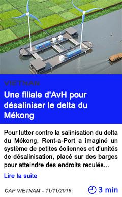 Technologie une filiale d avh pour desaliniser le delta du mekong