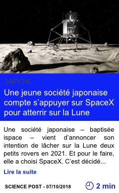 Technologie une jeune societe japonaise compte s appuyer sur spacex pour atterrir sur la lune page001