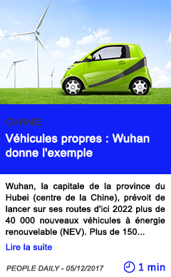 Technologie vehicules propres wuhan donne l exemple