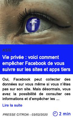 Technologie vie privee voici comment empecher facebook de vous suivre sur les sites et apps tiers