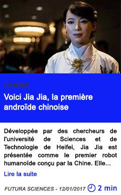 Technologie voici jia jia la premiere androide chinoise