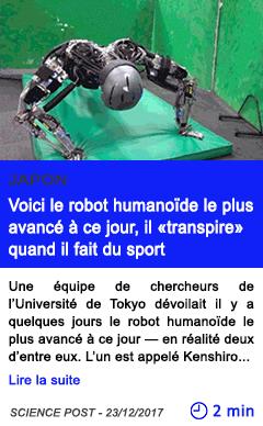 Technologie voici le robot humanoide le plus avance a ce jour il transpire quand il fait du sport