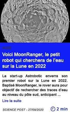Technologie voici moonranger le petit robot qui cherchera de l eau sur la lune en 2022