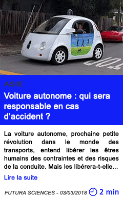 Technologie voiture autonome qui sera responsable en cas d accident