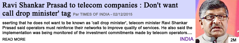 Technology ravi shankar prasad to telecom companies don t want call drop minister tag