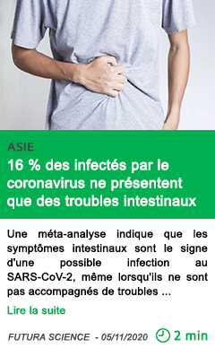 Science 16 des infecte s par le coronavirus ne pre sentent que des troubles intestinaux