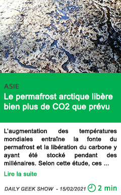 Science le permafrost arctique libe re bien plus de co2 que pre vu