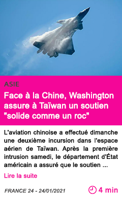 Societe face a la chine washington assure a tai wan un soutien solide comme un roc