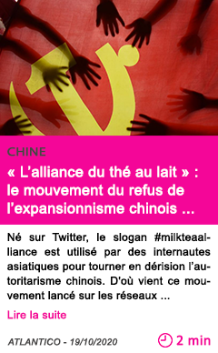 Societe l alliance du the au lait le mouvement du refus de l expansionnisme chinois s e tend en asie