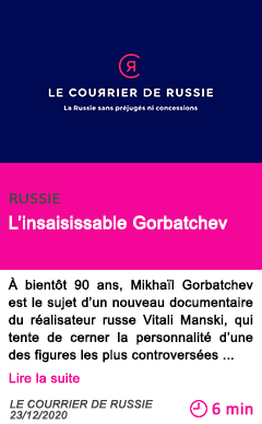 Societe l insaisissable gorbatchev