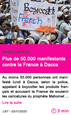 Societe plus de 50 000 manifestants contre la france a dacca