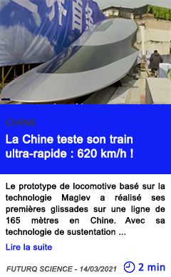 Technologie la chine teste son train ultra rapide 620 kmh